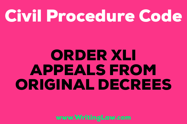 APPEALS FROM ORIGINAL DECREES