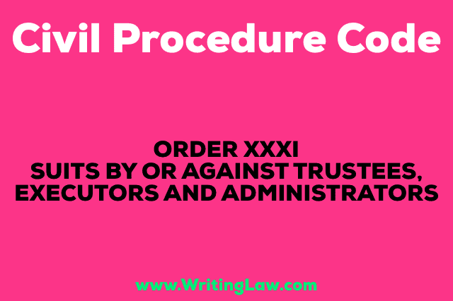 SUITS BY OR AGAINST TRUSTEES, EXECUTORS AND ADMINISTRATORS