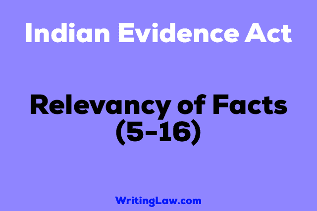 Section 5-16 of Indian Evidence Act