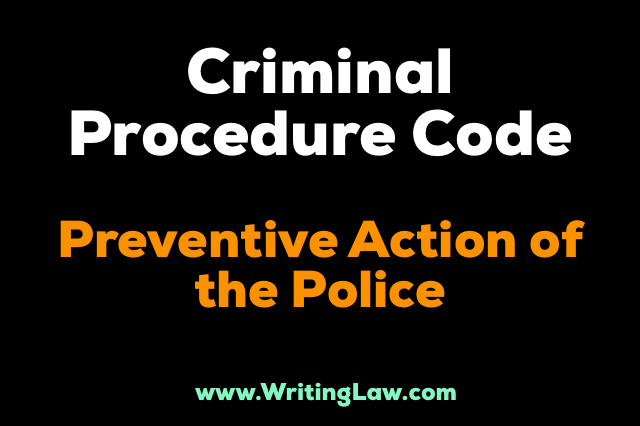 crpc - Preventive Action Of The Police