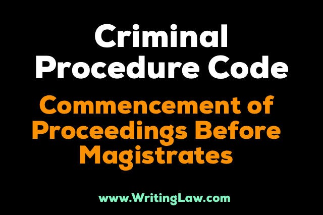 crpc Commencement Of Proceedings Before Magistrates