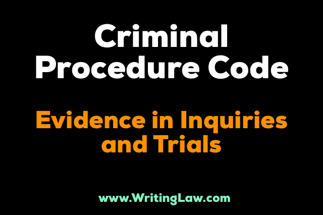 evidence in inquiries and trials