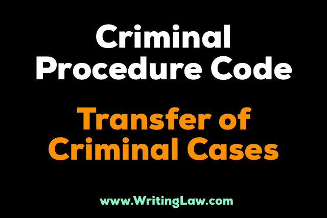 transfer of criminal cases CrPC