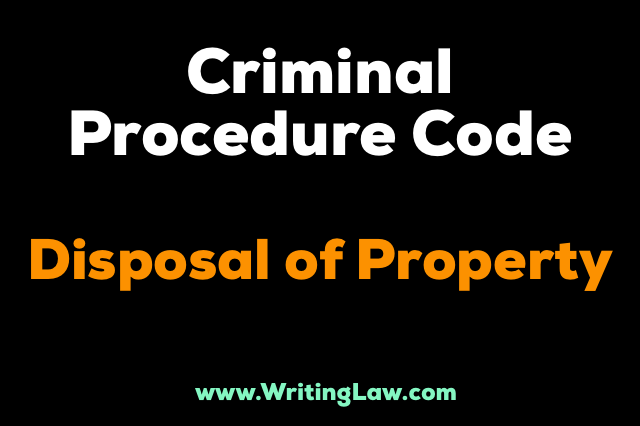 disposal of property CrPC