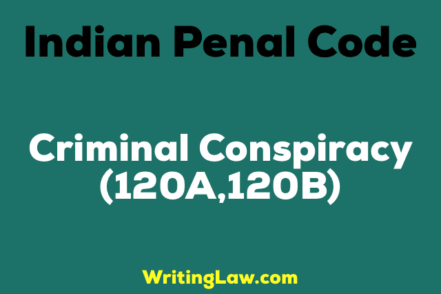 CRIMINAL CONSPIRACY IPC