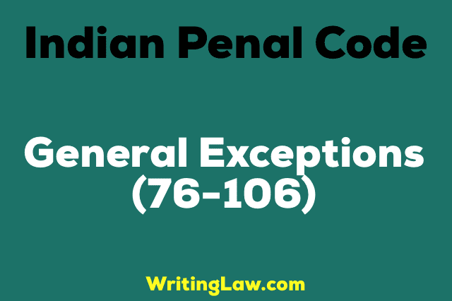 GENERAL EXCEPTIONS IPC