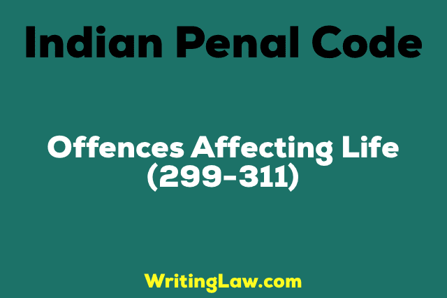OFFENCES AFFECTING LIFE
