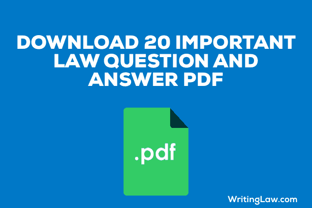 20 Law Questions
