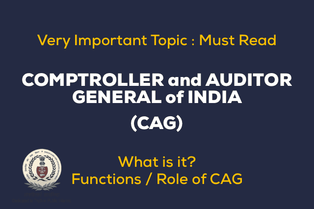 Functions and Role of Comptroller and Auditor General of India
