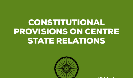 Constitutional provisions on Centre State relations