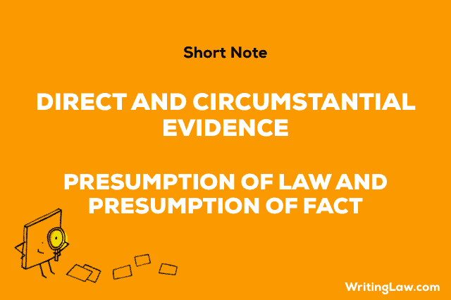 Direct and Circumstantial Evidence in Indian Evidence Act