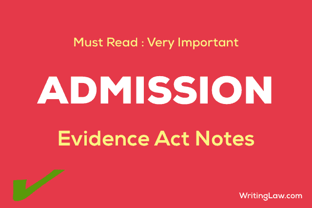 Admission Under the Indian Evidence Act