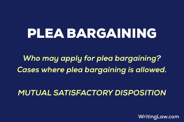 Plea Bargaining explained
