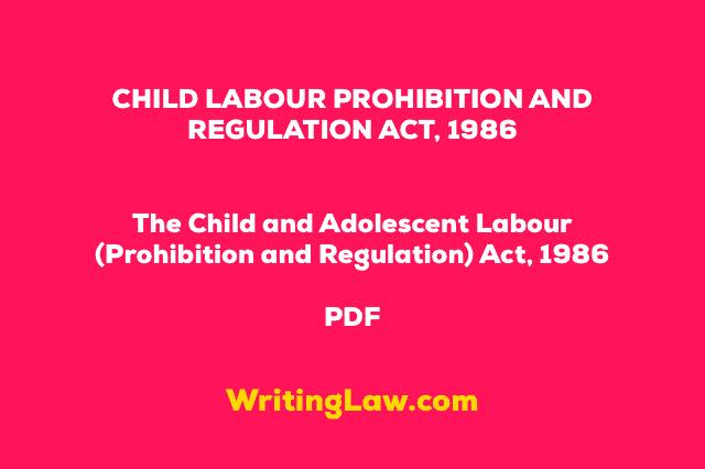 CHILD LABOUR PROHIBITION AND REGULATION ACT 1986 PDF