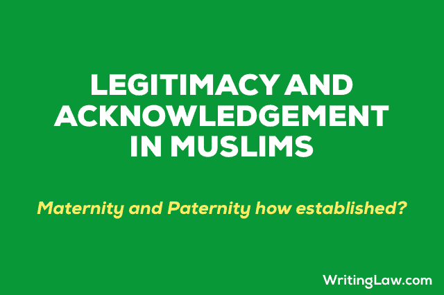 Legitimacy and Acknowledgement in Muslims