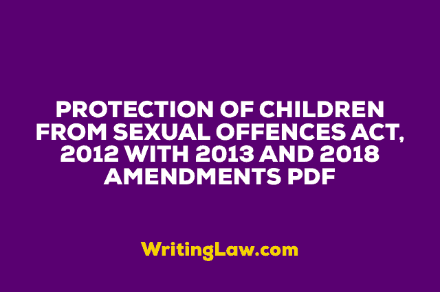 Protection of Children from Sexual Offences Act, 2012 with 2013, 2018 Amendments PDF