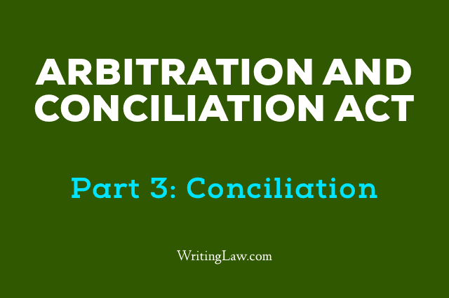 Arbitration and Conciliation Act, 1996 Updated 2019 Part 3