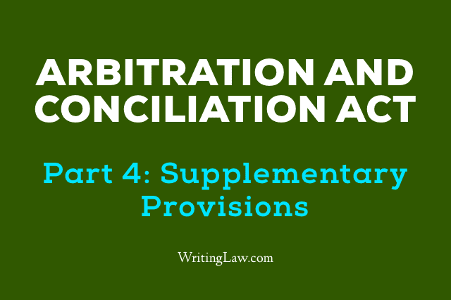 Arbitration and Conciliation Act, 1996 Updated 2019 Part 4