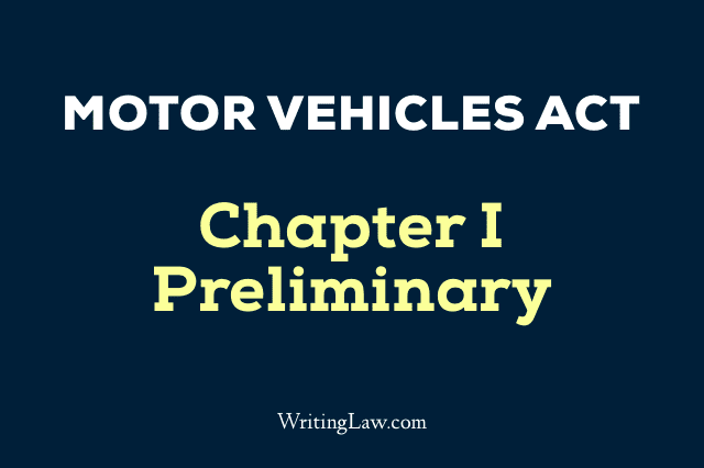 Motor Vehicles Act Chapter 1 Preliminary