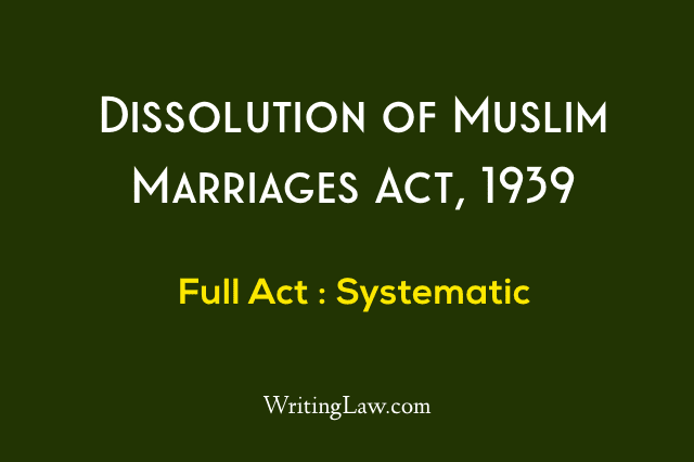 Muslim Marriage, Dissolution of Muslim Marriages Act