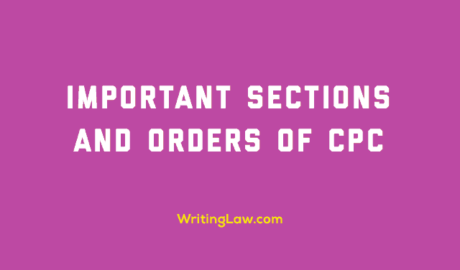 Important Sections and Orders of Civil Procedure Code