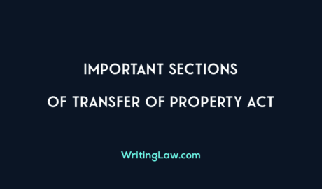 Important Sections of Transfer of Property Act