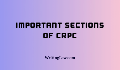 List of Important Sections of CrPC