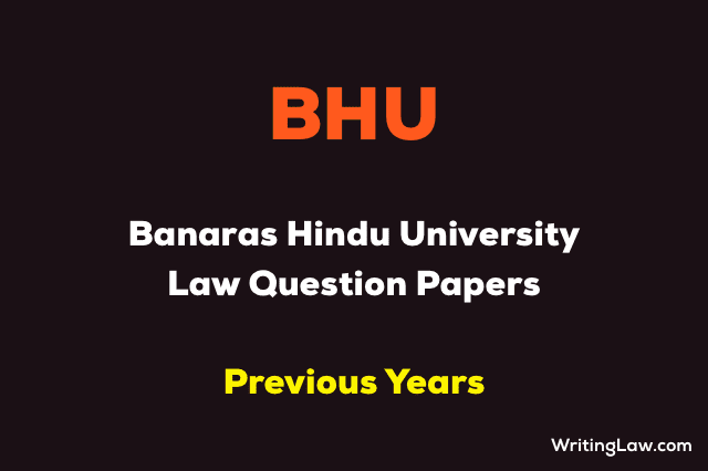 BHU Law Entrance Exam Previous Year Question Papers
