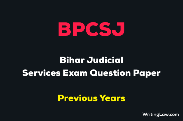 Bihar Judicial Services Exam Previous Year Question Paper