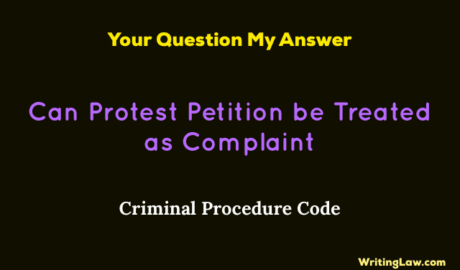 Can Protest Petition be Treated as Complaint