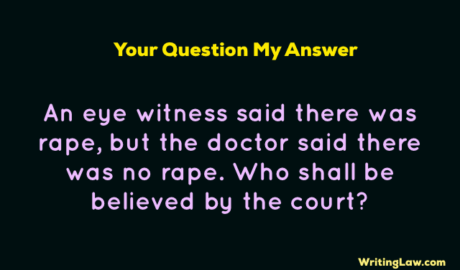 Credibility of Evidence in a Rape Case