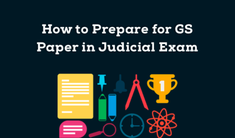 How to Prepare for GS Paper in Judicial Exam
