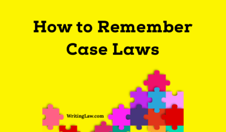 How to Remember Important Case Laws