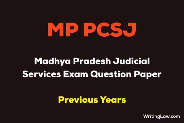 MP Judicial Services Exam Previous Year Question Papers