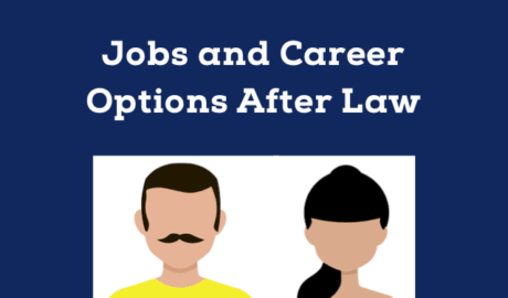 What Jobs and Career Options are There After Law