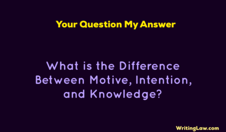 Difference Between Motive, Intention, and Knowledge