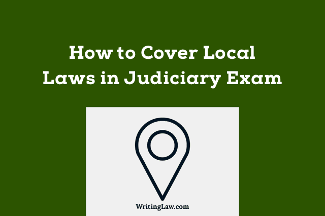 How to Cover Local Laws in Judicial Exam