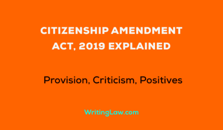The Citizenship Amendment Act, 2019 Explained