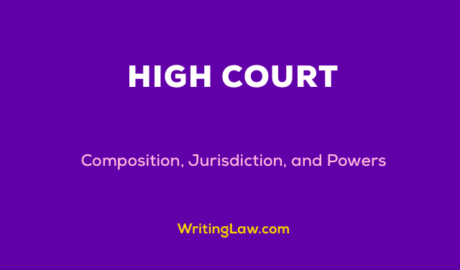 High Court Composition, Jurisdiction, and Powers