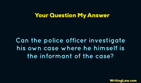 Police officer can be an informant in a case