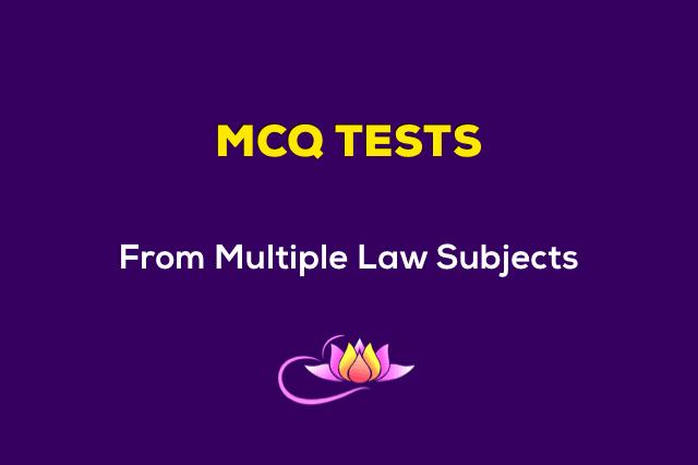 Law MCQ Tests
