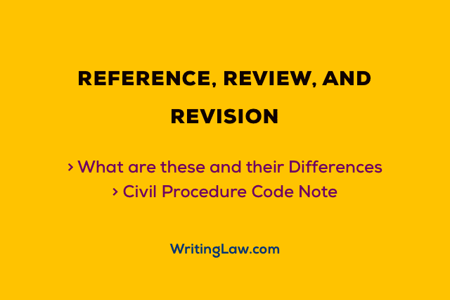 Reference, Review, and Revision in Civil Procedure Code