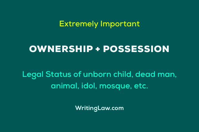 Ownership and Possession - Law Note