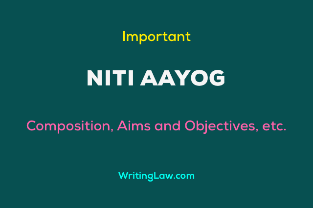 Composition, Aims and Objectives of Niti Aayog