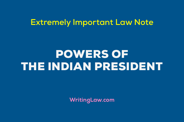 Powers of the President of India