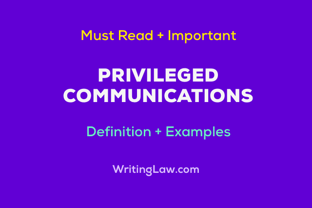 Privileged Communications under the Indian Evidence Act