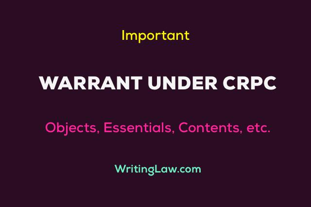 What is Warrant under Criminal Procedure Code