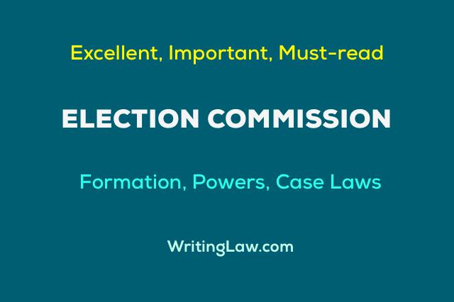 Election Commission Explained