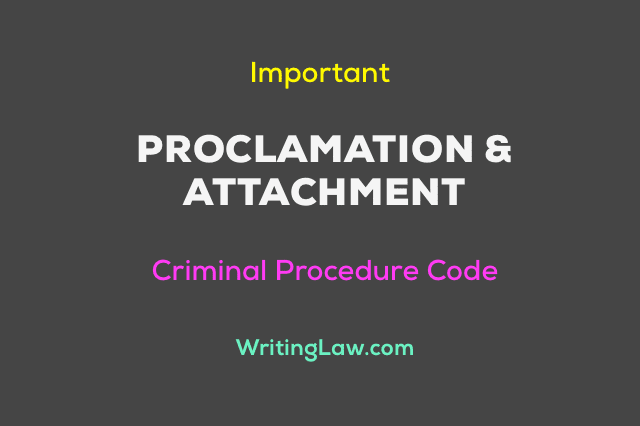 What is Proclamation and Attachment under CrPC