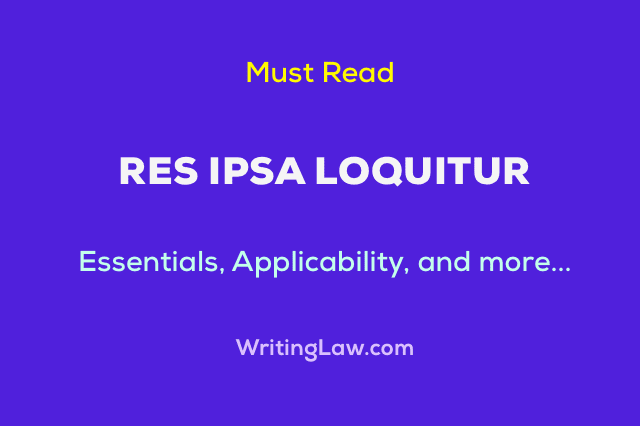 What is Res Ipsa Loquitur